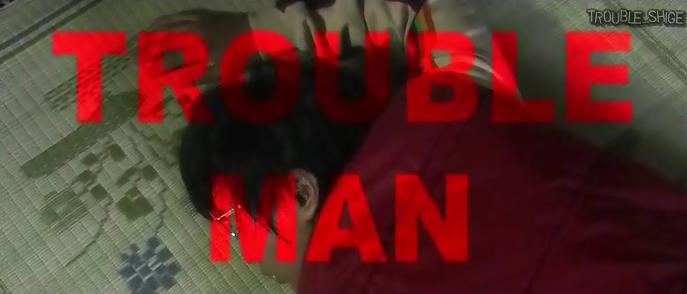 TROUBLEMAN 7