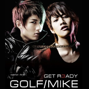 Golf Mike - Get Ready